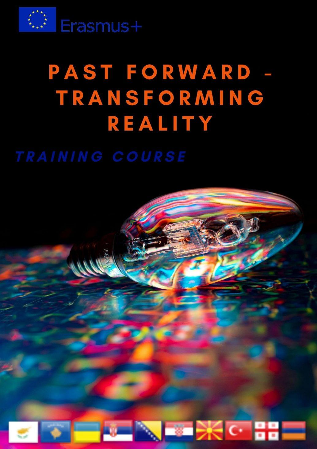 Past forward – transforming reality